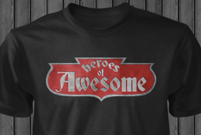 Heroes of Awesome t-shirt